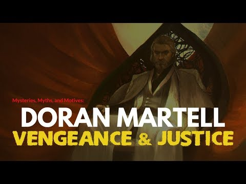 Game of ThronesASOIAF Theories  Doran Martell  Vengeance and Justice