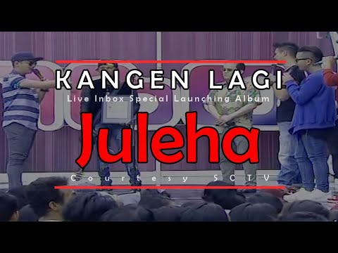 KANGEN LAGI [Juleha] Live Inbox Special Launching Album (30-03-2015) Courtesy SCTV