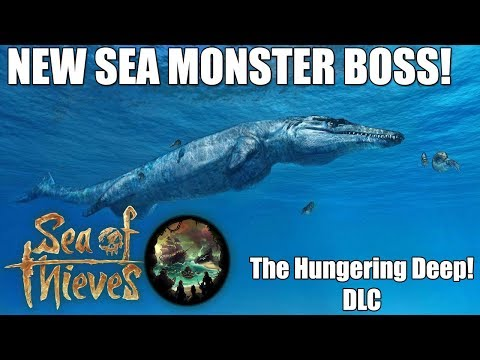 *NEW* SEA MONSTER BOSS! - Sea of Thieves 'The Hungering Deep' CONTENT UPDATE
