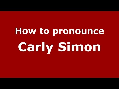 How to pronounce Carly Simon (American English/US)  - PronounceNames.com
