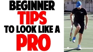 Beginner Tennis Tips to Look Like a Pro (Top Speed Tennis)