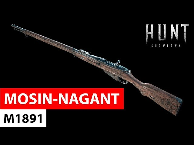 Mosin-Nagant M1891 | Hunt: Showdown