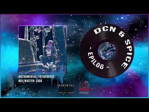 DCN & Spice-Epilog (Official Audio)