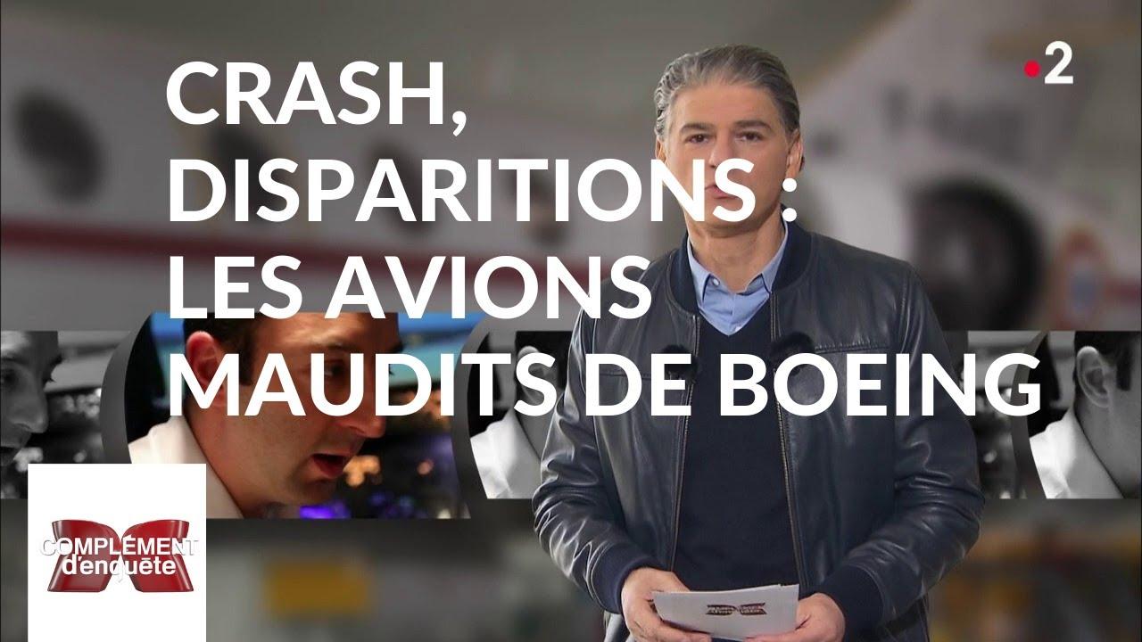 Complément d'enquête. Crash, disparitions : les avions maudits de Boeing - 21 mars 2019 (France