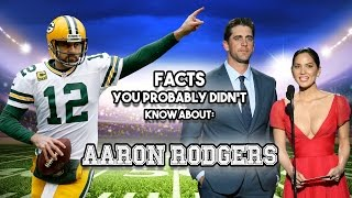 Aaron Rodgers: 20 Facts You Probably Didn't Know
