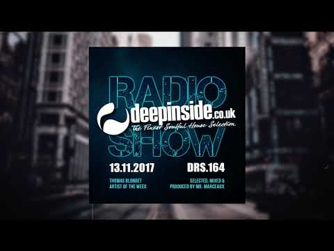 DEEPINSIDE RADIO SHOW 164 (Thomas Blondet Artist of the week)