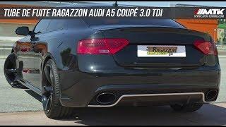 Echappement tube de fuite Ragazzon Audi A5 3.0 TDI Quattro