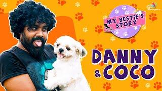 பொண்ணுககிட்ட பழக மாட்டான் | Danny & Coco Interview | My Bestie's Story EP1 | Pet Show