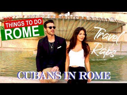 Travel Raps: Cubans in Rome