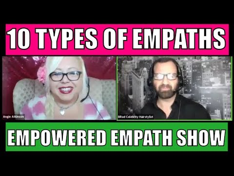 10 Types of Empaths: The Empath Show with Brad and Angie