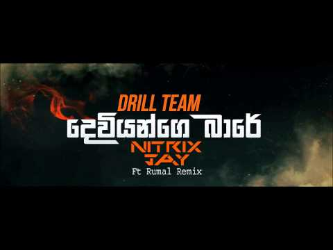 Drill Team Deviyange Bare (Nitrix Jay Ft Rumal Remix)