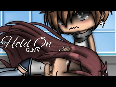 Hold On ×GLMV× {By Chord Overstreet} ~6k Sub Special!~ (New OC's)