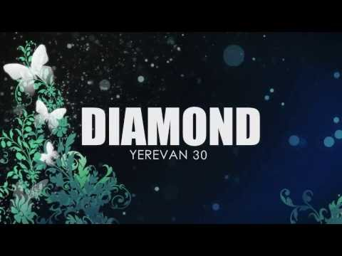 DIAMOND - Yerevan 30
