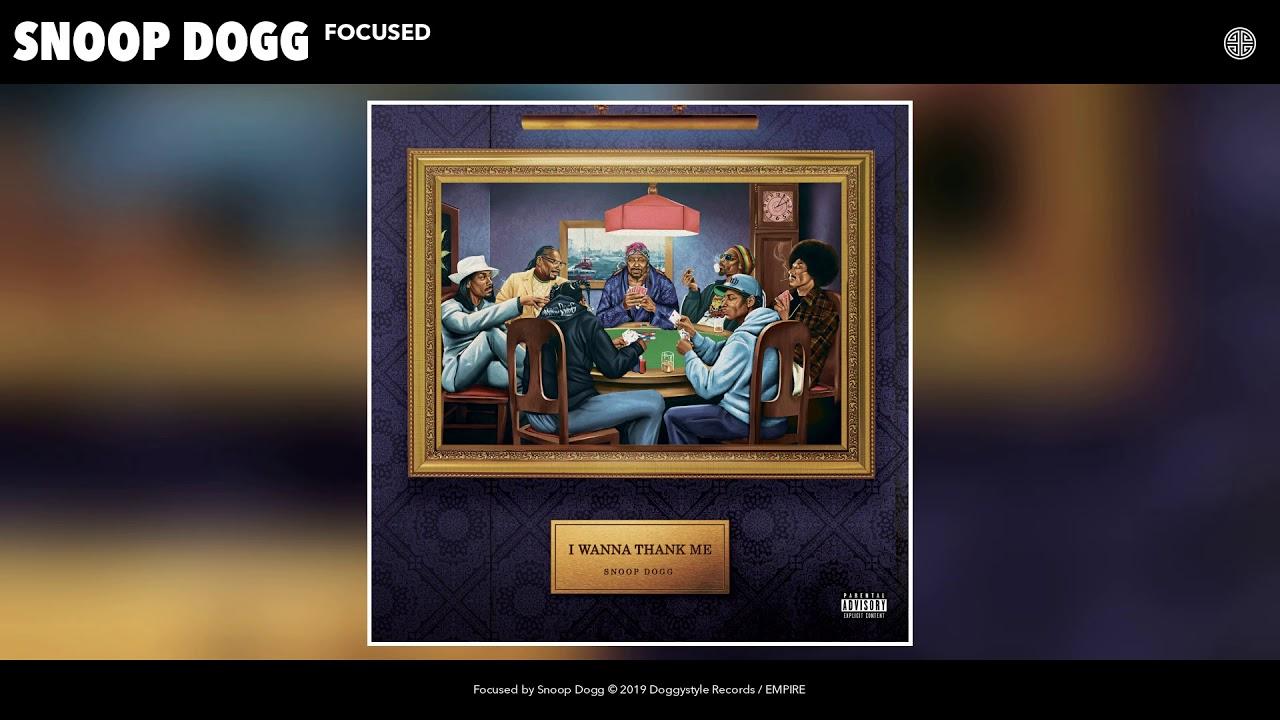 Snoop Dogg — Focused (Audio)