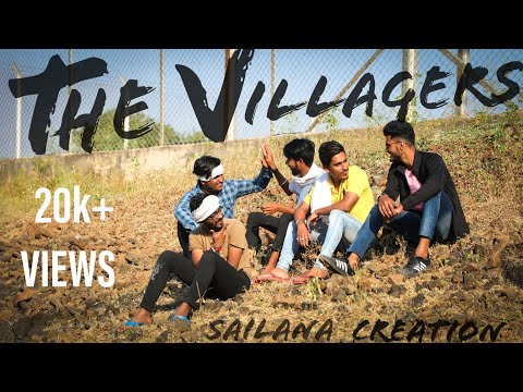 The Villagers || SAILANA CREATION