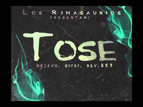 Tose - Los Rimasaurios (Dejavu, Siyei, Revolucion 357)