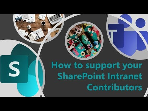 how-to-support-your-sharepoint-intranet-contributors
