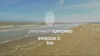 Christianity Explored Episode 3 | Sin