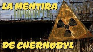 LA GRAN MENTIRA DE CHERNOBYL - cientifica come fruta radioactiva
