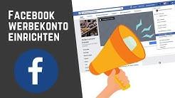 Facebook Werbekonto einrichten für Facebook Werbung