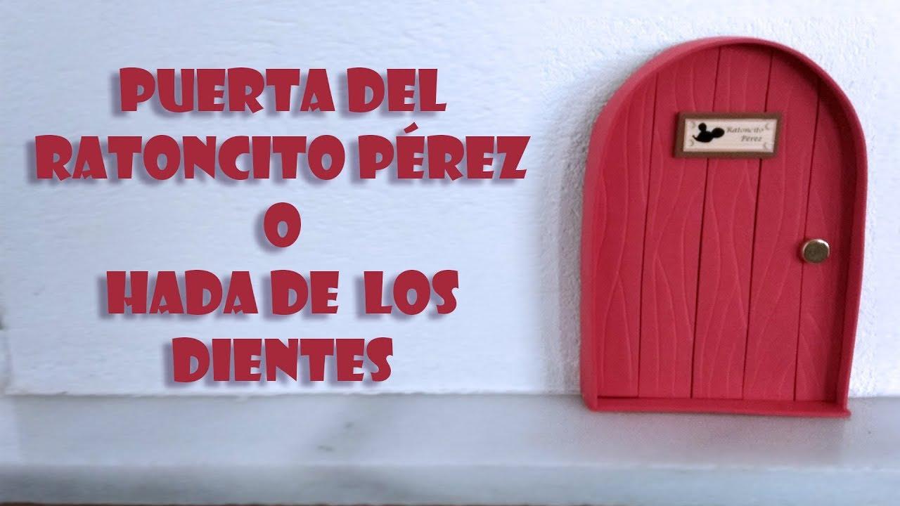 Diy Puerta Ratoncito P U00e9rez O Hada De Los Dientes