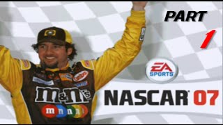 NASCAR 07 Fight to the Top | Part 1 | A NEW KING IN TOWN