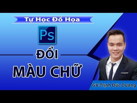 Cách đổi màu chữ trong Photoshop - Tổng hợp các phương pháp đổi màu chữ | Full 4K