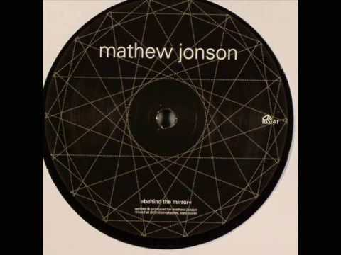 Mathew Jonson - Behind The Mirror