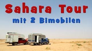 SAHARA TOUR: mit 2 Bimobilen über die Pisten | 4x4 | Allrad |