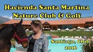 CHILE Santiago Hacienda Santa Martina