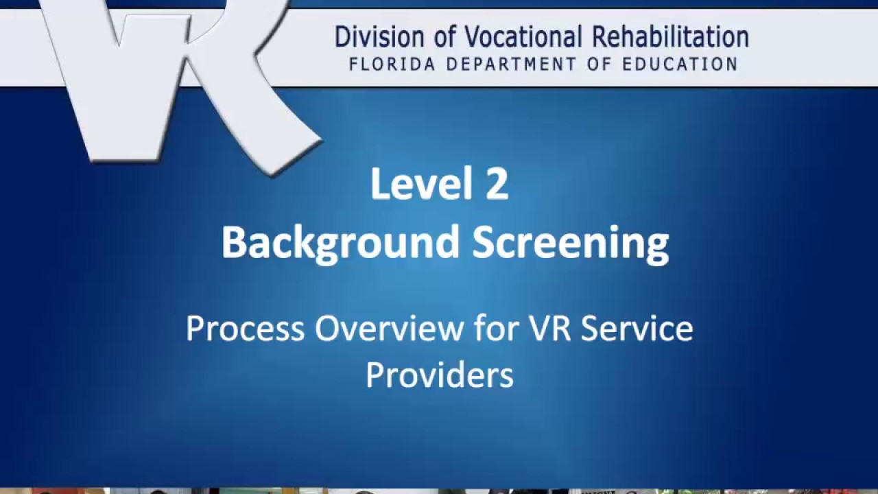 Service Provider Level 2 Background Screening Process