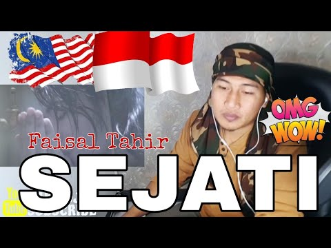 Sejati - FAISAL TAHIR   INDONESIA REACTION