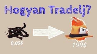 TF2 | Hogyan Tradelj? | Cserelesi utmutato profi Tradeleshez! (#1)
