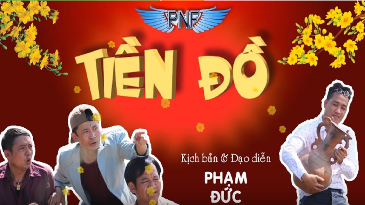 Phim Hài Tết | TIỀN ĐỒ