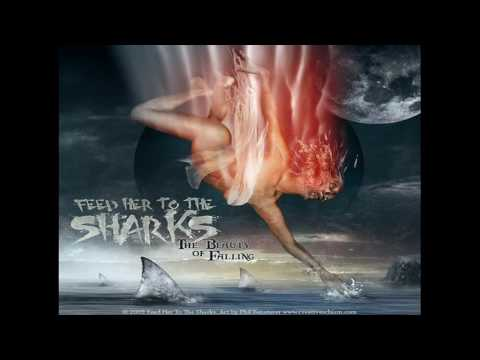 Feed Her To The Sharks - Misery