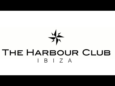 Harbour Club Ibiza! - 2015