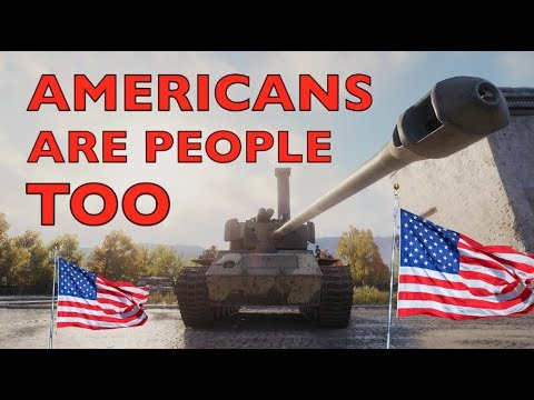 WOT - Americans Are People Too | World of Tanks thumbnail