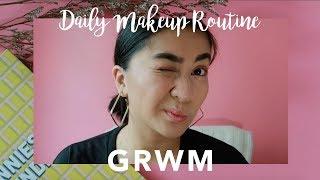 GRWM Daily Make Up Routine