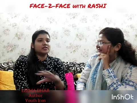 FACE-2-FACE with RASHI, Guest - Ms Leema Dhar, Author, Youth Icon