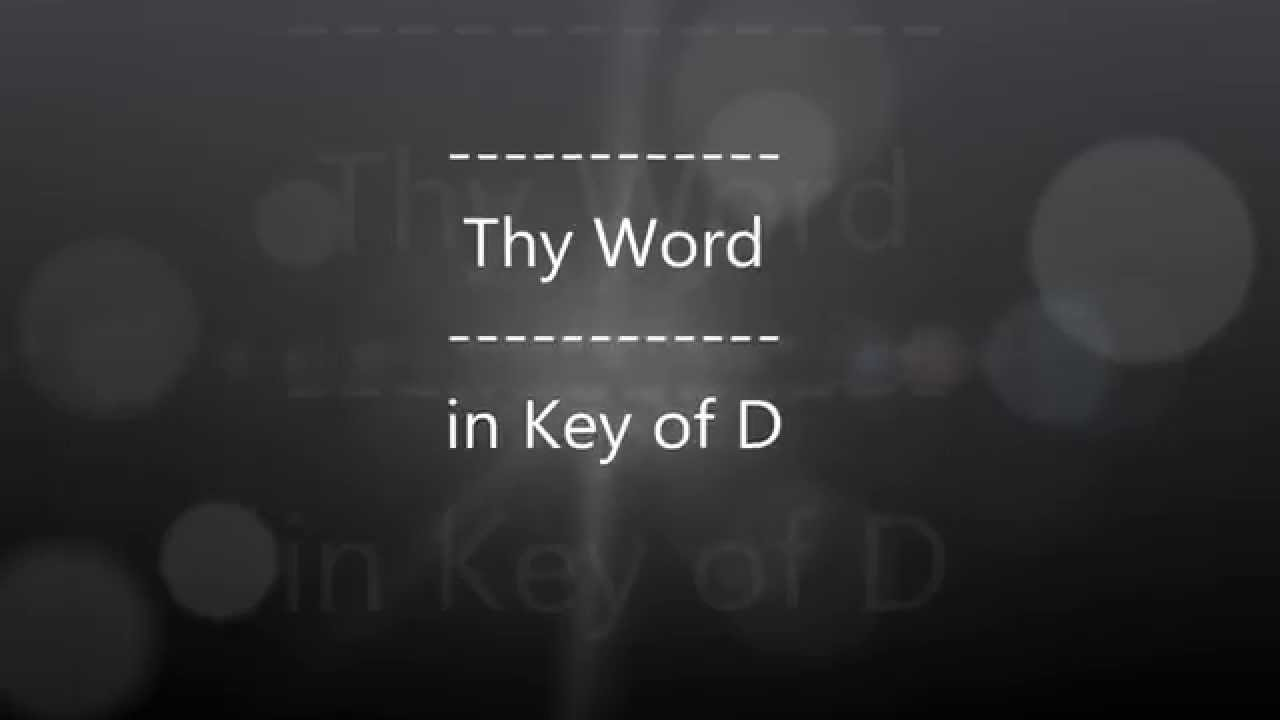 Me and My son 'Thy Word' in Key of D with Chords and Lyrics - YouTube