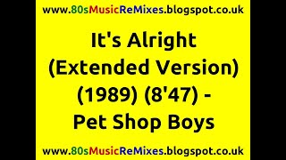 It's Alright (Extended Version) - Pet Shop Boys | 80s Club Mixes | 80s Club Music | 80s Dance Music