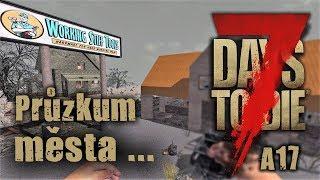 Zastávka v ZASTAVÁRNĚ  #11 🍋  7 Days to Die Alpha 17