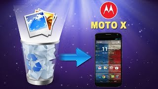 [Moto X Photos Recovery]: How to Restore Deleted Photos/Pictures from MOTO X Directly?