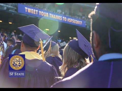 Entrance Procession San Francisco State Commencement 2017 Youtube