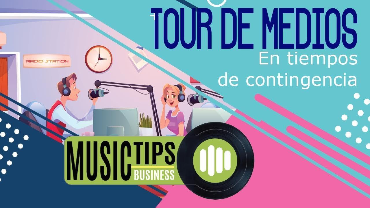Music Tips: Tour de Medios en tiempos de contingencia #AlternativaRepresenta