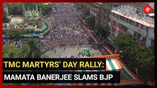 TMC Martyrs' Day Rally: Mamata Banerjee slams BJP