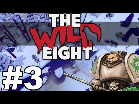 The Wild Eight - Cole - Part 3  Let's Play The Wild Eight Gameplay