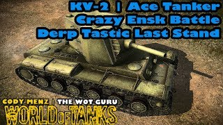 World of Tanks: KV-2 | Ace Tanker | Crazy Ensk Battle [Stream Clip]