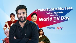 Yaha Sab Dekha | Happy World TV Day | Tata Sky Jingle | Yashraj Mukhate | YM Originals