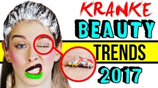 KRANKE BEAUTY TRENDS 2017 im LIVE TEST! 😵